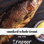 smoked whole trout on a board