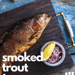 whole smoked trout fish on tray