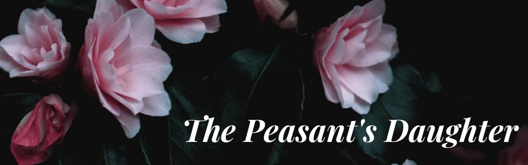 The Peasant's Daughter